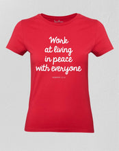 Christian Women T shirt Live in Peace With Everyone