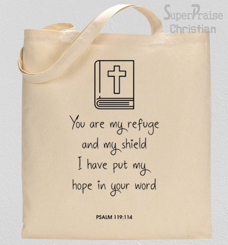 You are my refuge and my shield your word is my source of hope Tote Bag