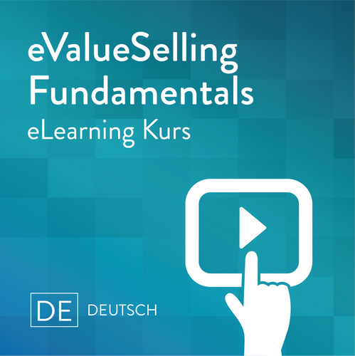 eValueSelling Fundamentals eLearning Kurs in Deutsch