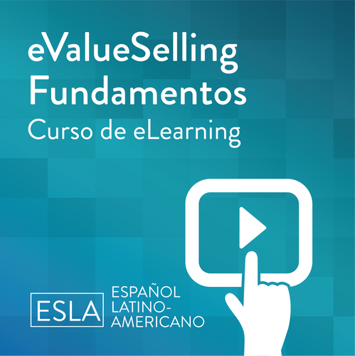 eValueSelling Fundamentals eLearning course in Latin American Spanish