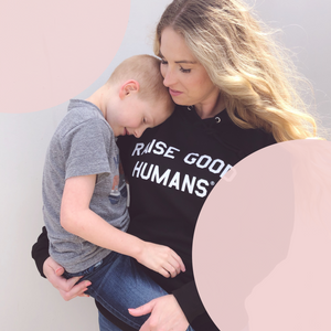 "Mom Culture ""RAISE GOOD HUMANS"" FRENCH TERRY HOODIE - BLACK"