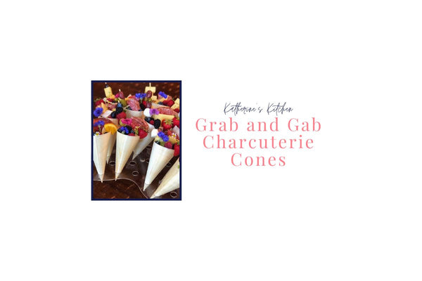 Katherine's Kitchen: Grab and Gab Charcuterie Cones