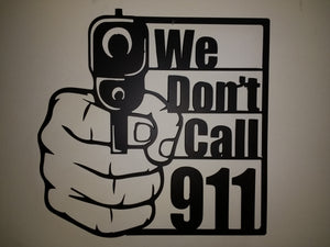We Don't Call 911 Regular
