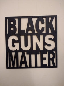 Black Guns Matter sign