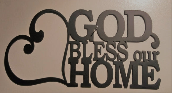 God Bless our Home sign