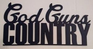 God Guns Country sign