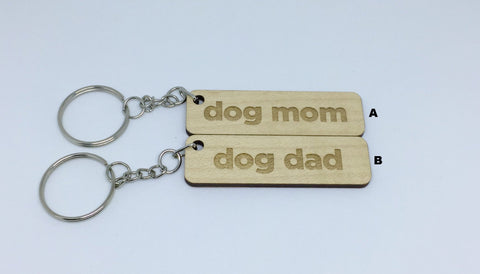 Dog - Keychains - Dog Mom and Dog Dad
