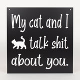 Cat - Signs - My Cat and I Talk...