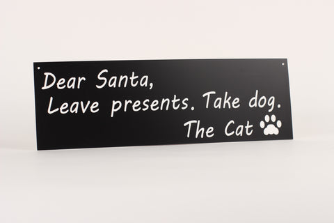 Cat - Signs - Dear Santa