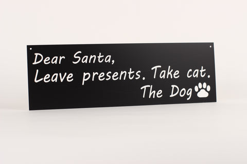 Dog - Signs - Dear Santa