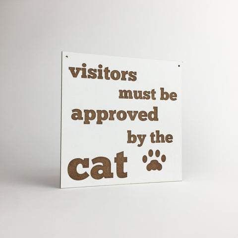 Cat - Signs - Visitors Must Be Approved