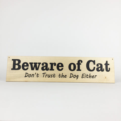 Cat - Signs - Beware of Cat