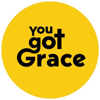 You Got Grace