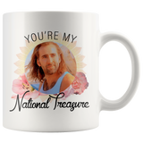 Nicolas Cage You're My National Treasure Mug - Meme Cuisine - Meme Drinkware