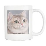 Heavy Breathing Cat Meme Coffee Mug - Meme Cuisine - Meme Drinkware