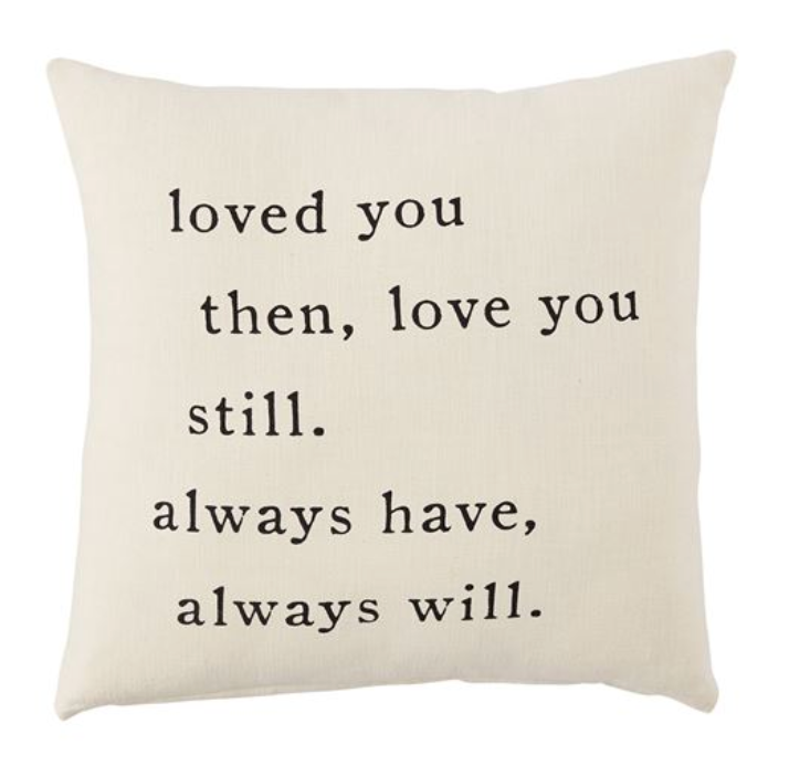 Always Have Love Square Cotton Pillow