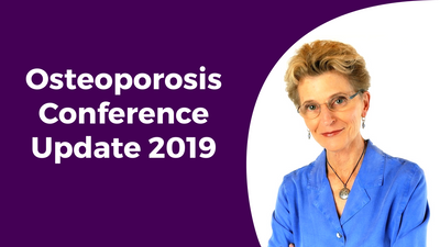 Osteoporosis Conference Update 2019