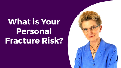 Personal Fracture Risk<br/>Dr. Lani Simpson<br/>Video