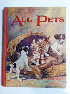 All Pets - Dean's Play Hour Series. No 2. Stories by Bertha Leonard & Illustrated by K. Nixon