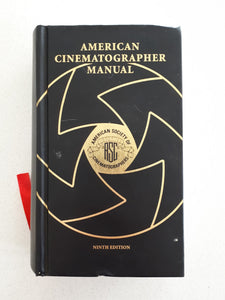 American Cinematographer Manual by Stephen H. Burum