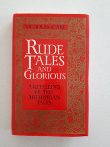 Rude Tales And Glorious by Nicholas Seare