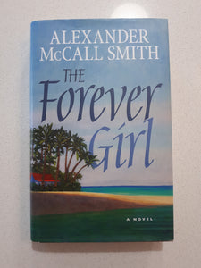 The Forever Girl by Alexander McCall Smith