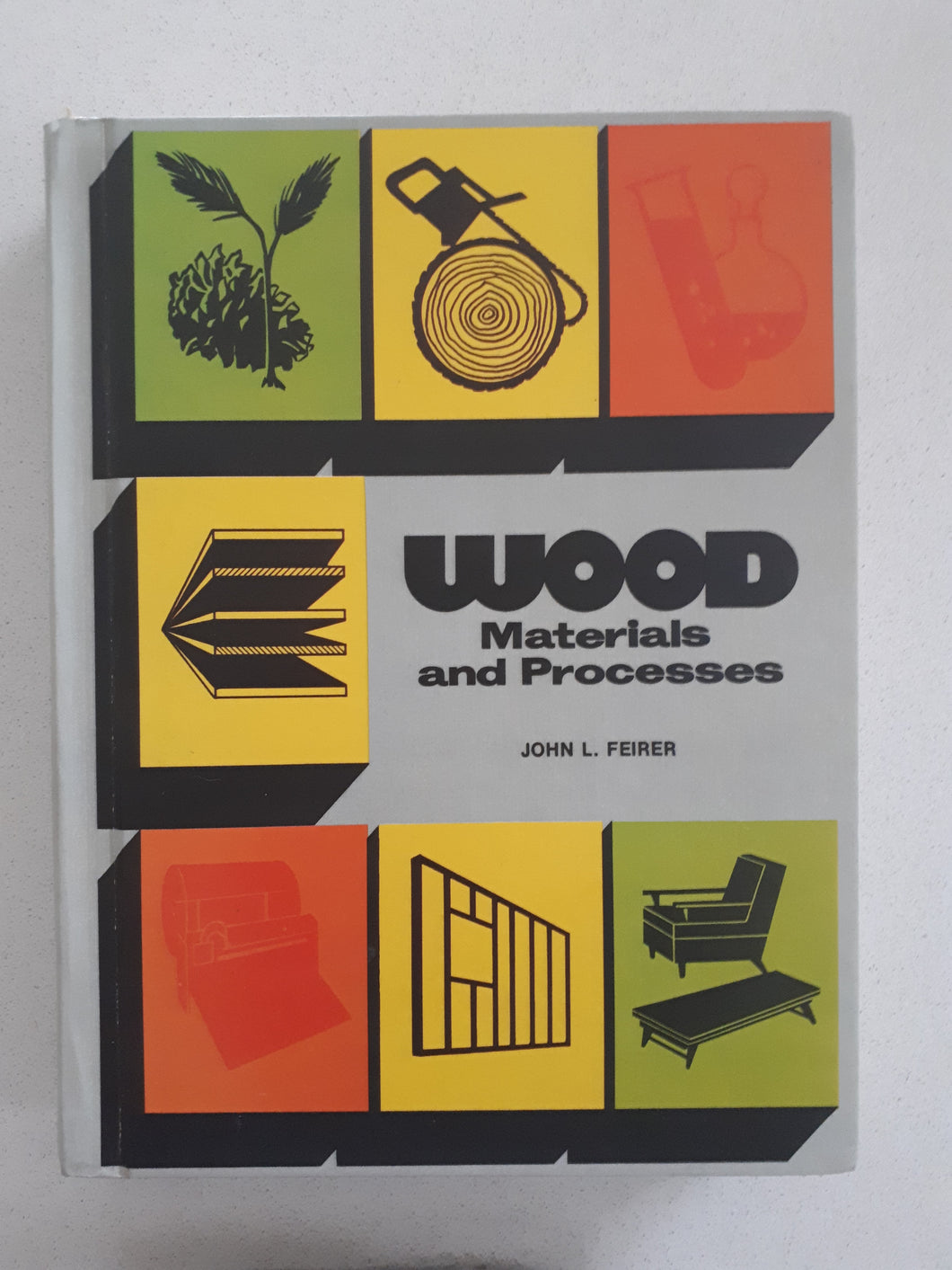 Wood Materials and Processes by John L. Feirer