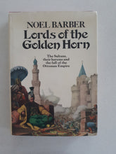 Load image into Gallery viewer, Lords of The Golden Horn by Noel Barber