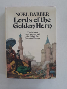 Lords of The Golden Horn by Noel Barber