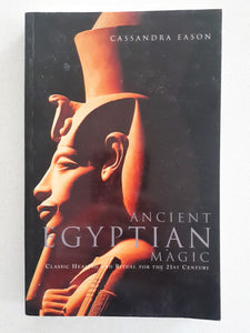 Ancient Egyptian Magic by Cassandra Eason