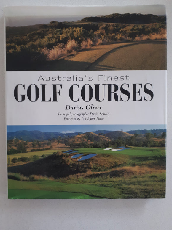 Australia's Finest Golf Courses by Darius Oliver