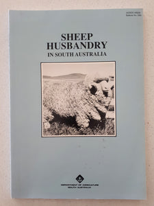 Sheep Husbandry in South Australia by Brian C. Jefferies