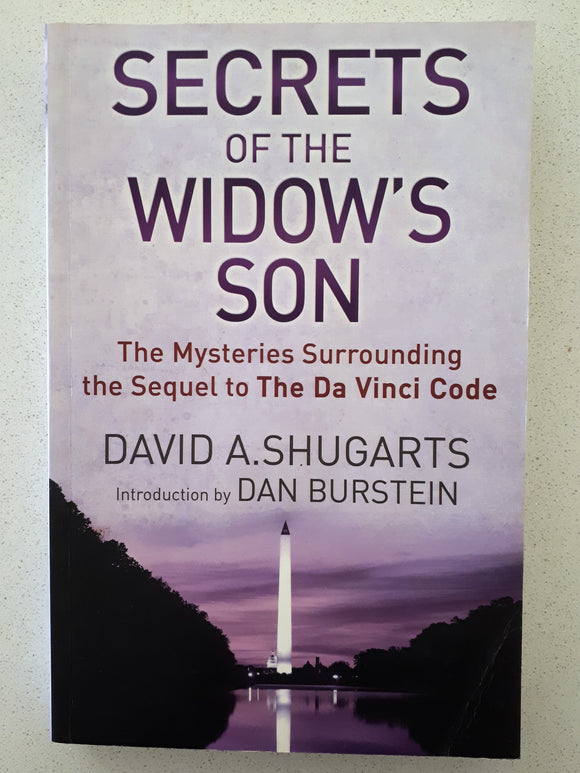 Secrets of the Widow's Son by David A. Shugarts