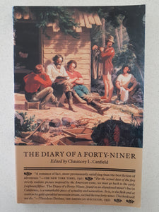 The Diary Of A Forty-Niner edited by Chauncey L. Canfield