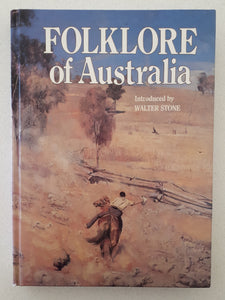 Folklore of Australia Introduced by Walter Stone