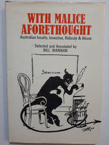 With Malice Aforethought by Bill Wannan