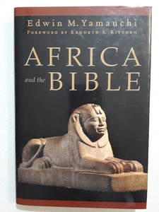 Africa and the Bible by Edwin M. Yamauchi
