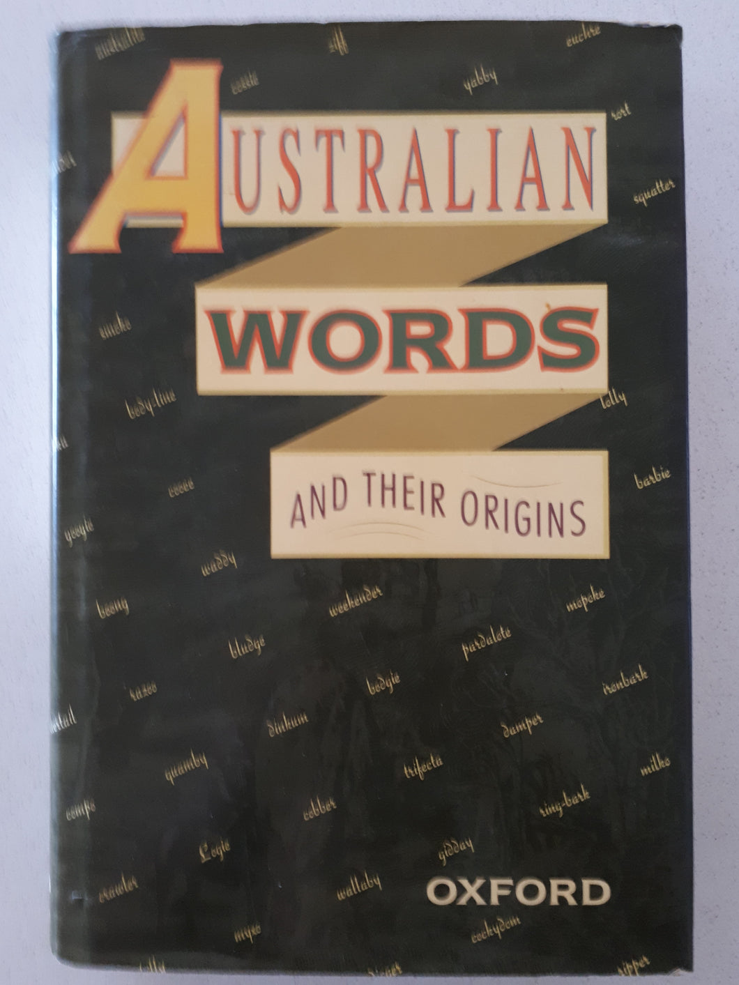 Australian Words and Their Origins by Joan Hughes