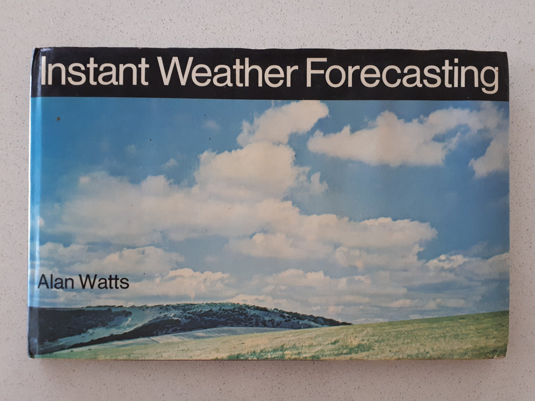 Instant Weather Forecasting by Alan Watts