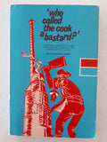 'Who Called The Cook A Bastard?' by C. Stanton Hicks