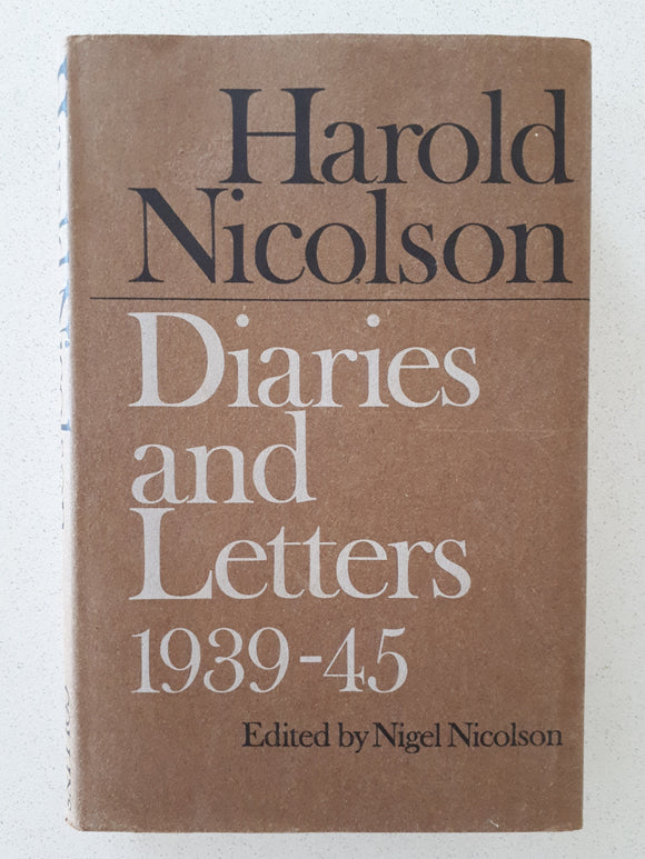 Diaries and Letters 1939-45 by Harold Nicolson - 1st Edn,