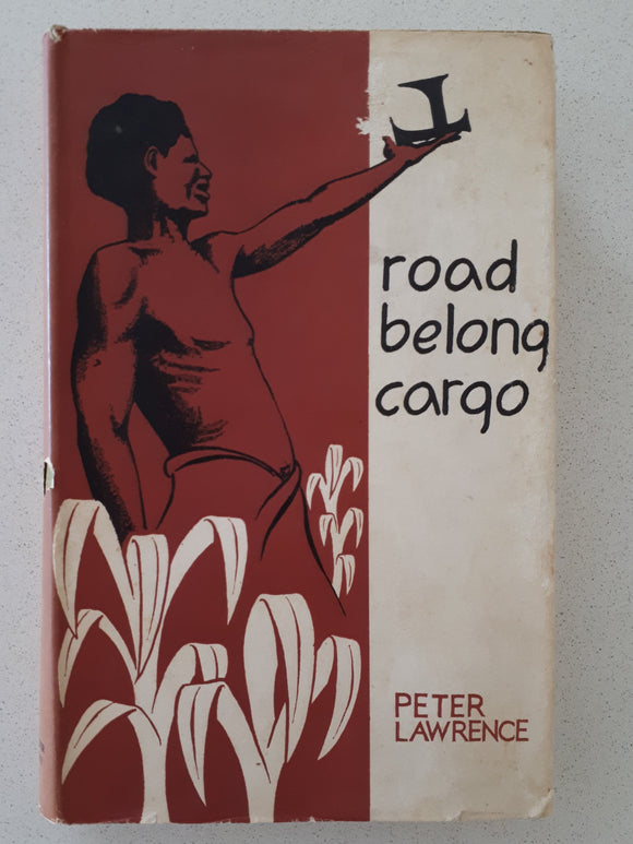 Road Belong Cargo by Peter Lawrence