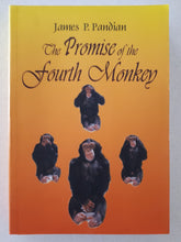 Load image into Gallery viewer, The Promise of the Fourth Monkey by James P. Pandian - SCARCE