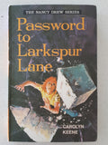 Password to Larkspur Lane by Carolyn Keene