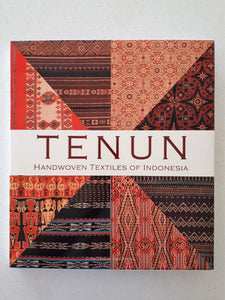 Tenun Handwoven Textiles Of Indonesia