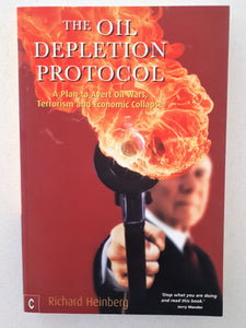 The Oil Depletion Protocol by Richard Heinberg