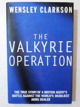 Load image into Gallery viewer, The Valkyrie Operation by Wensley Clarkson