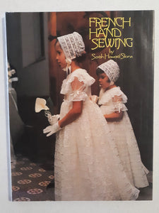 French Hand Sewing by Sarah Howard Stone