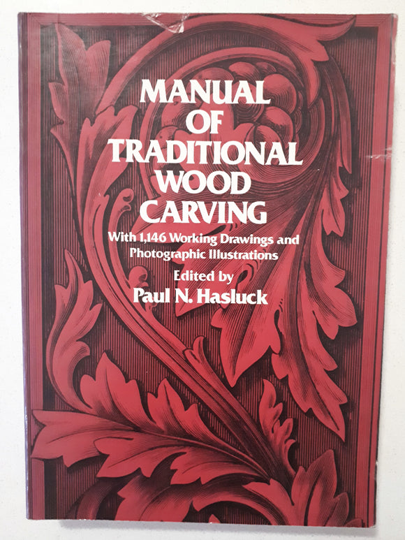 Manual of Traditional Wood Carving by Paul N. Hasluck