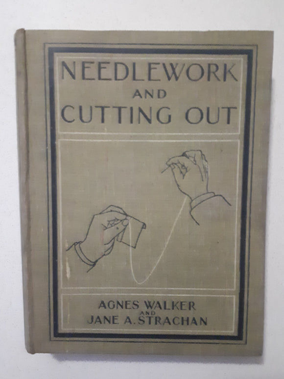 Needlework and Cutting Out by Agnes Walker